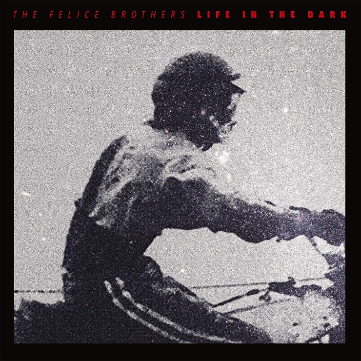 The Felice Brothers Explore 'Life in the Dark' on New Album
