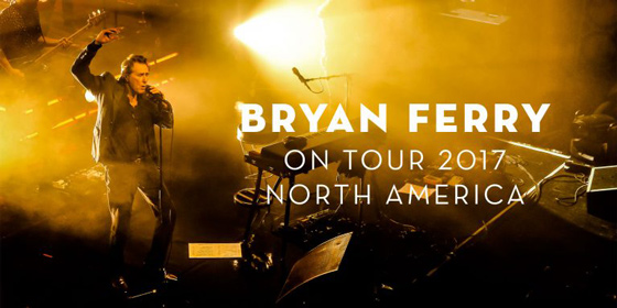 Bryan Ferry Expands North American Tour, Adds Canadian Dates