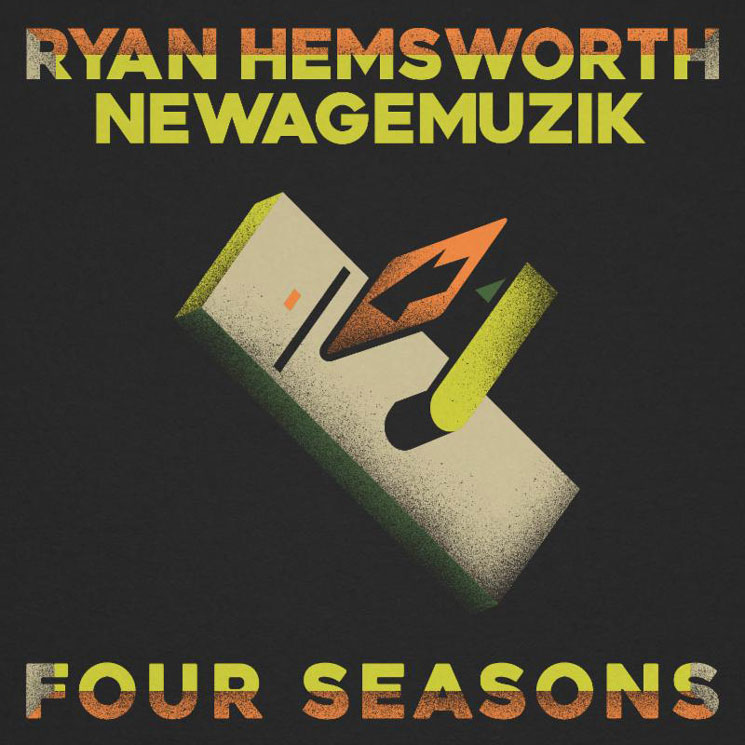 "Ryan Hemsworth ""Four Seasons"" (ft. NewAgeMuzik)"