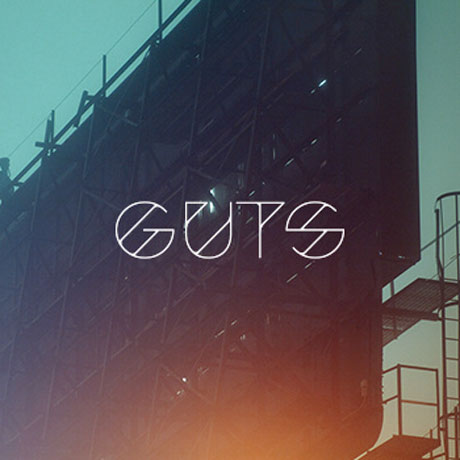 GUTS GUTS