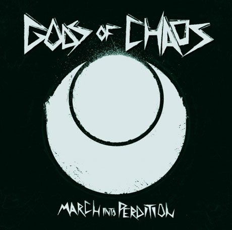 Gods Of Chaos March into Perdition