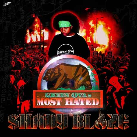 Shady Blaze Green Ova's Most Hated