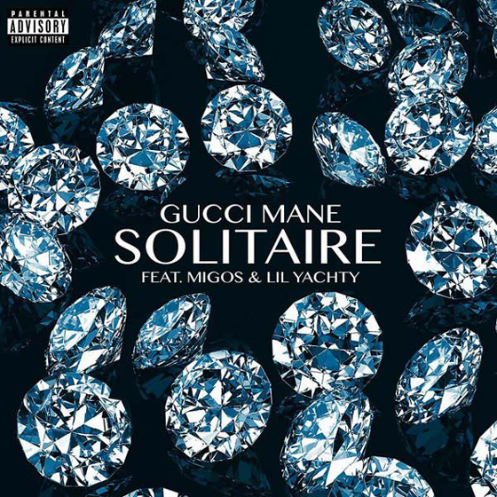 """Gucci Mane """"Solitaire"""" (ft. Migos & Lil Yachty)"""