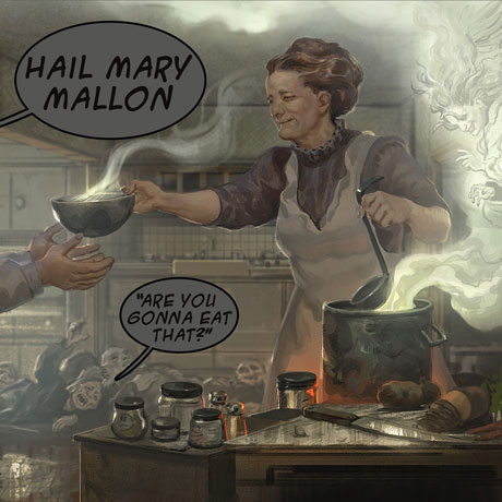 Hail Mary Mallon Are You Gonna Eat That?