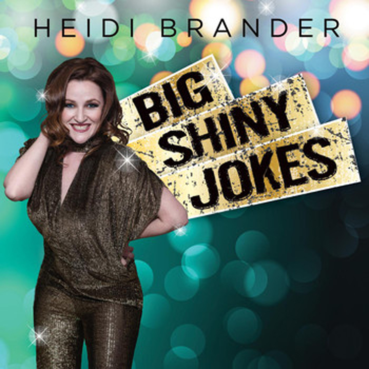 Heidi Brander Big Shiny Jokes