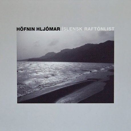 Various Artists Höfnin Hljómar - Íslensk Raftónlist / Electronic Music From Iceland