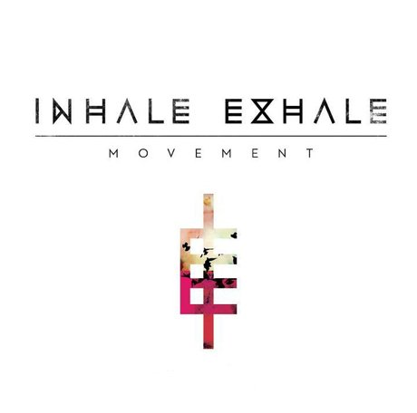 Inhale Exhale Movement