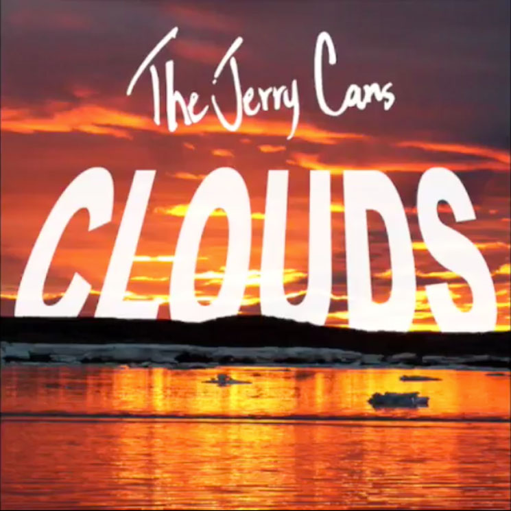The Jerry Cans 'Clouds'