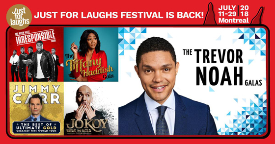 Just for Laughs Gets Trevor Noah, Tiffany Haddish, Jimmy Carr for 2018's Montreal Festival