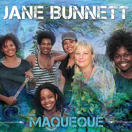 Jane Bunnett and Maqueque Jane Bunnett and Maqueque