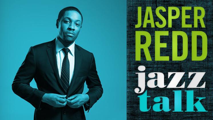 Jasper Redd Jazz Talk