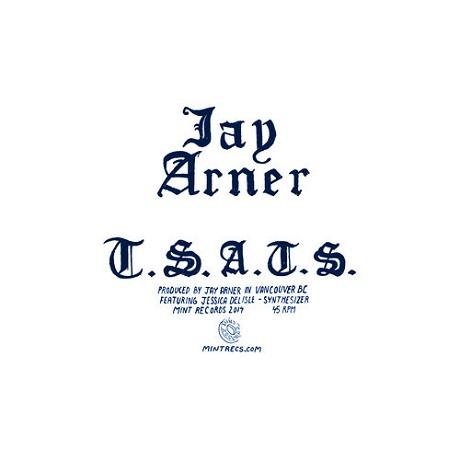 "Jay Arner ""T.S.A.T.S."""
