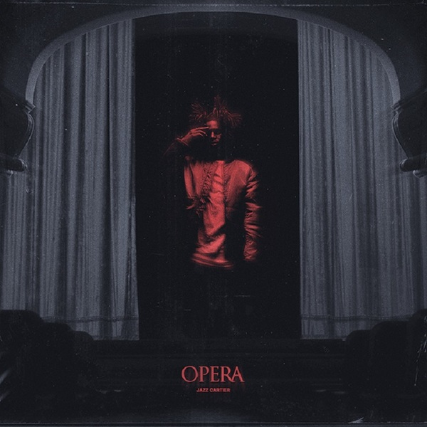 "Jazz Cartier ""Opera"""