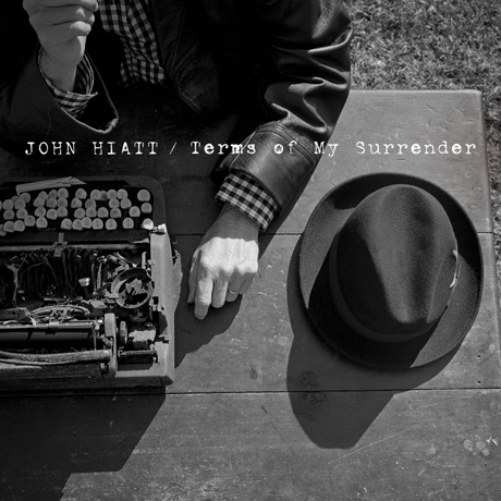 John Hiatt Terms of My Surrender