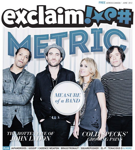 Metric, Tenacious D, John Lydon, Japandroids and More Fill Exclaim!'s June Issue