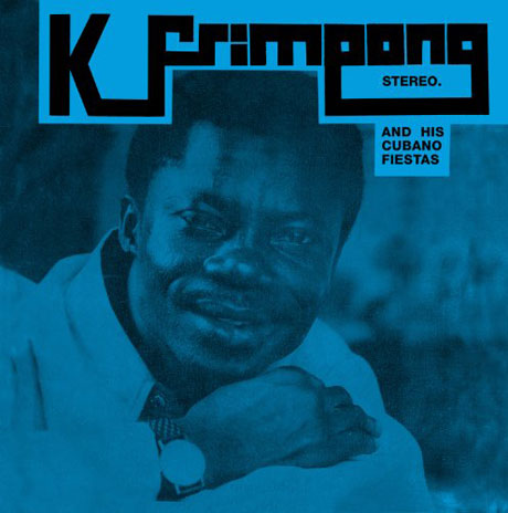 K Frimpong And His Cubano Fiestas Blue