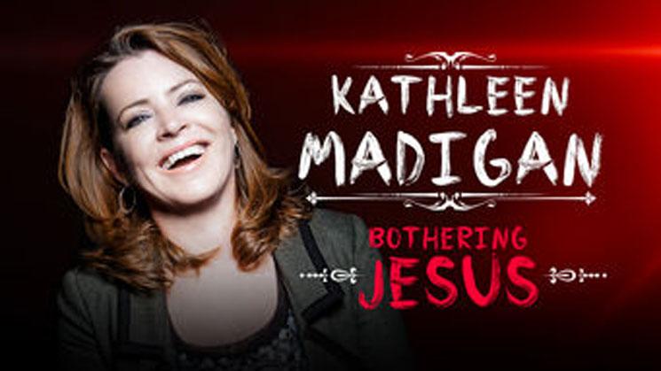 Kathleen Madigan Bothering Jesus
