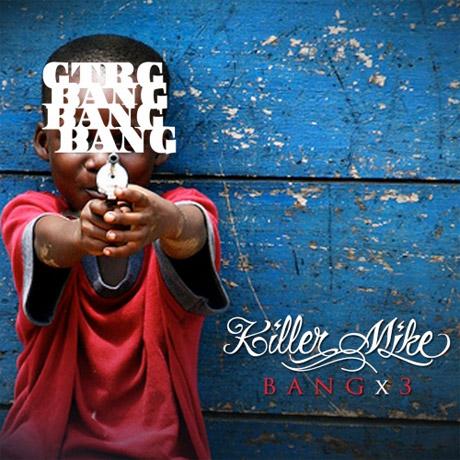 Killer Mike <i>Bang x3</i> mixtape