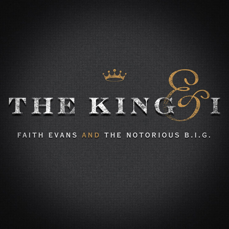 Faith Evans and The Notorious B.I.G. The King & I