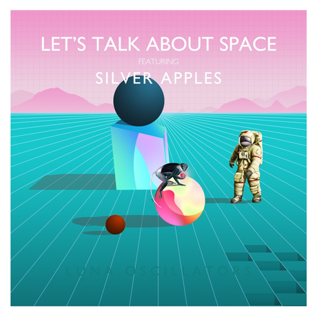 "Let's Talk About Space ""Luna Oscillators"" (ft. Silver Apples) / ""Лайка"""