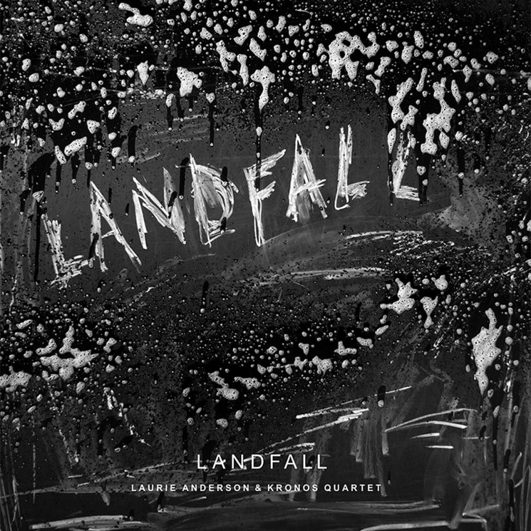 Laurie Anderson Teams Up with Kronos Quartet for 'Landfall'