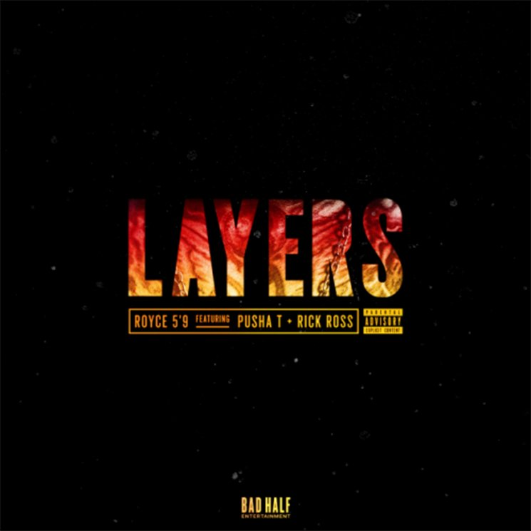 "Royce 5'9"" ""Layers"" (ft. Pusha T and Rick Ross)"