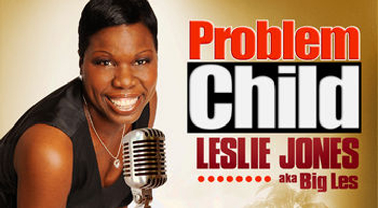 Leslie Jones Problem Child