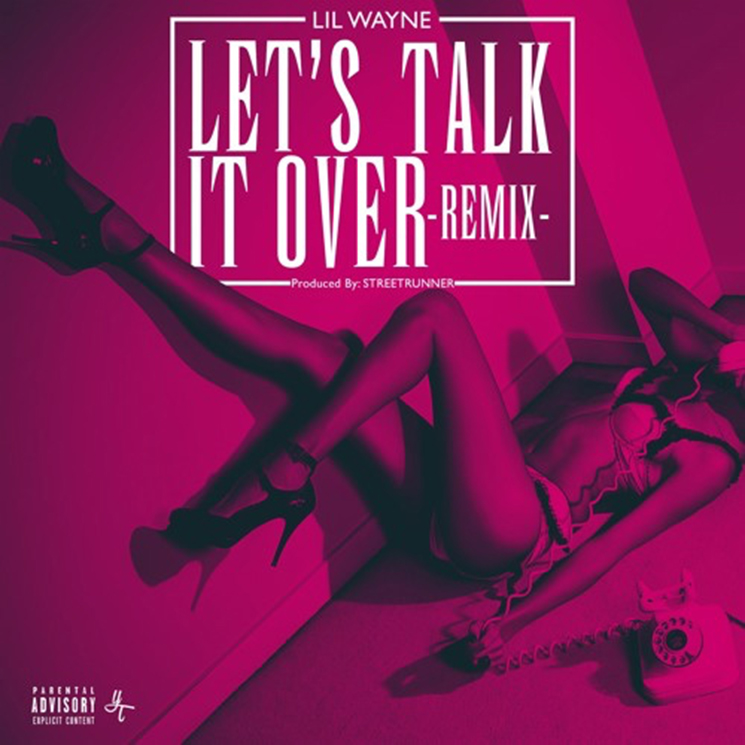 "Lil Wayne ""Let's Talk It Over (Remix)"""