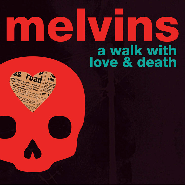 Melvins A Walk With Love & Death