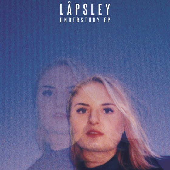 Låpsley Understudy EP