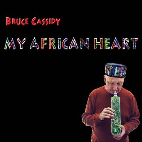 Bruce Cassidy My African Heart