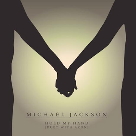 """Michael Jackson """"Hold My Hand"""" (ft. Akon)"""