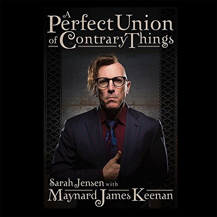 Maynard James Keenan Details Biography 'A Perfect Union of Contrary Things'