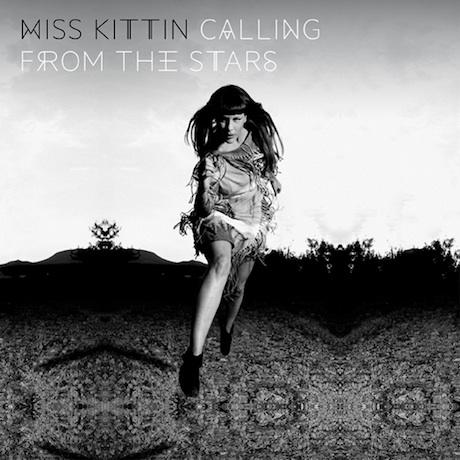Miss Kittin Calling From the Stars