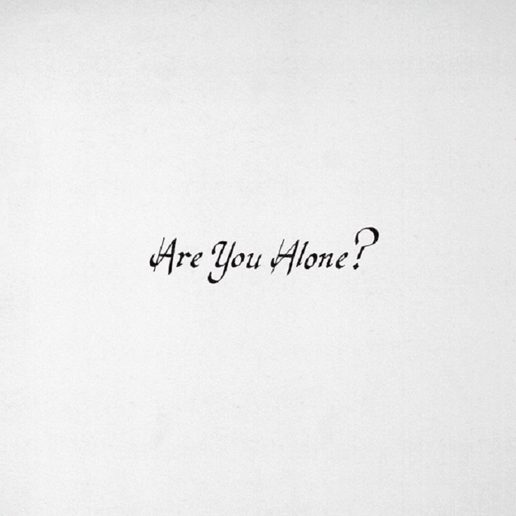 "Majical Cloudz ""Are You Alone?"""