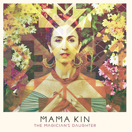 Mama Kin The Magician's Daughter