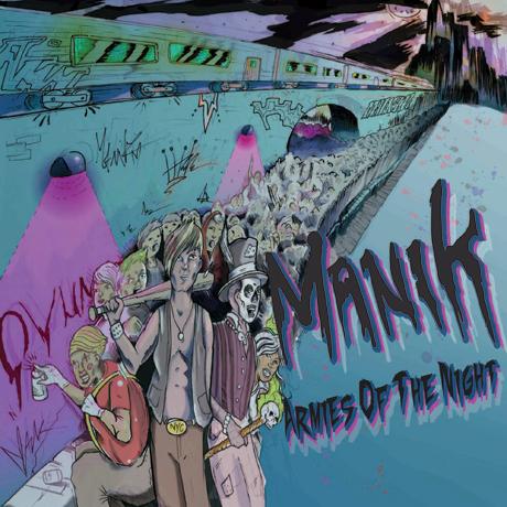 Manik Armies of the Night: I Declare War