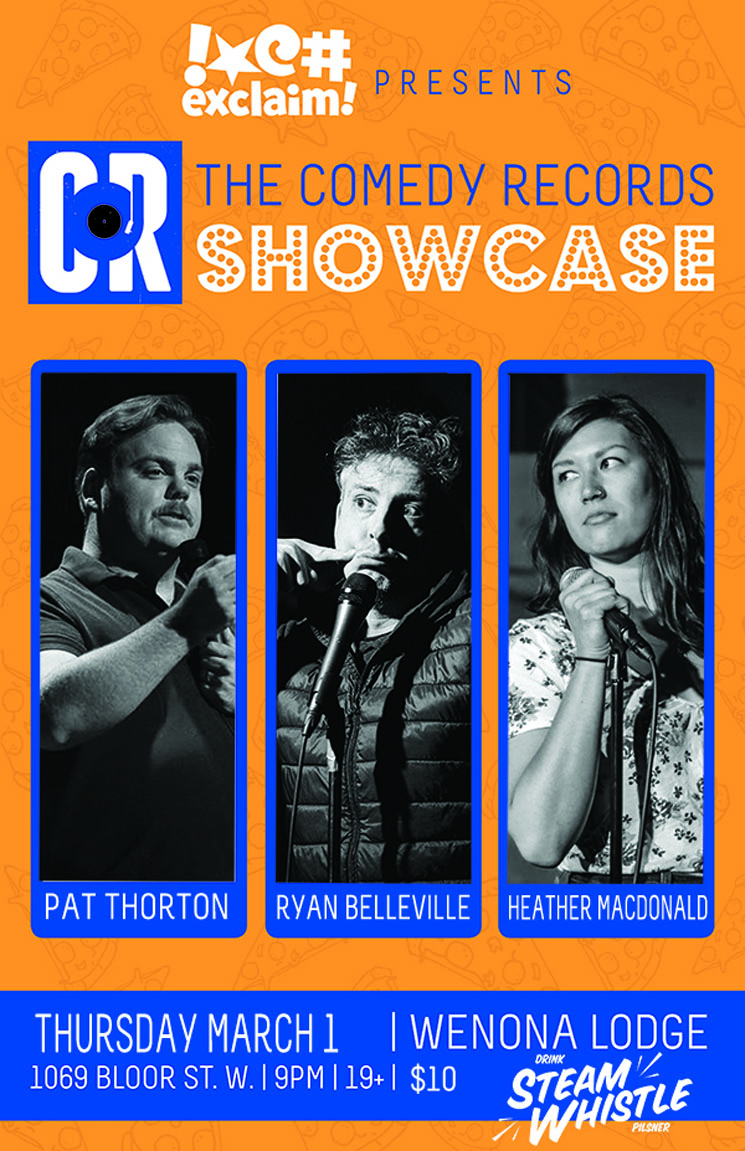 Pat Thornton, Ryan Belleville and Heather Macdonald Have a Gas at the Comedy Records/Exclaim! Standup Showcase