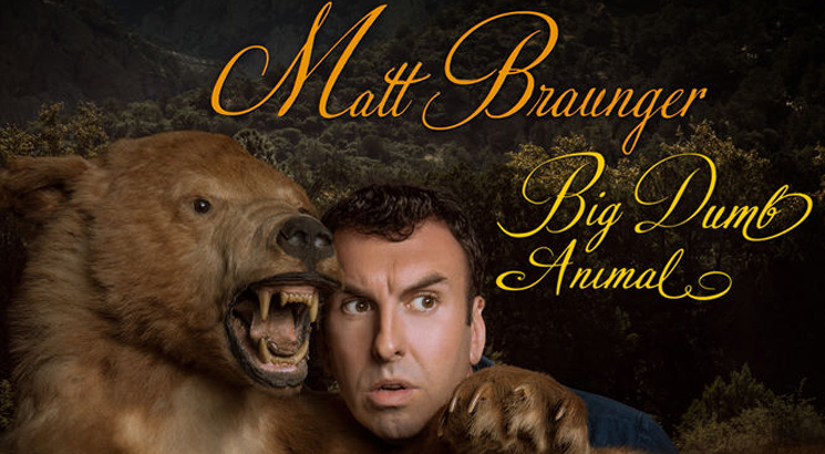 Matt Braunger Big Dumb Animal