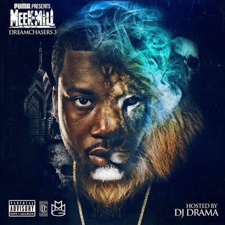 Meek Mill 'Dreamchasers 3 '(mixtape)