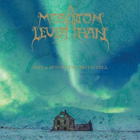 Megaton Leviathan Past 21 Beyond The Arctic Cell
