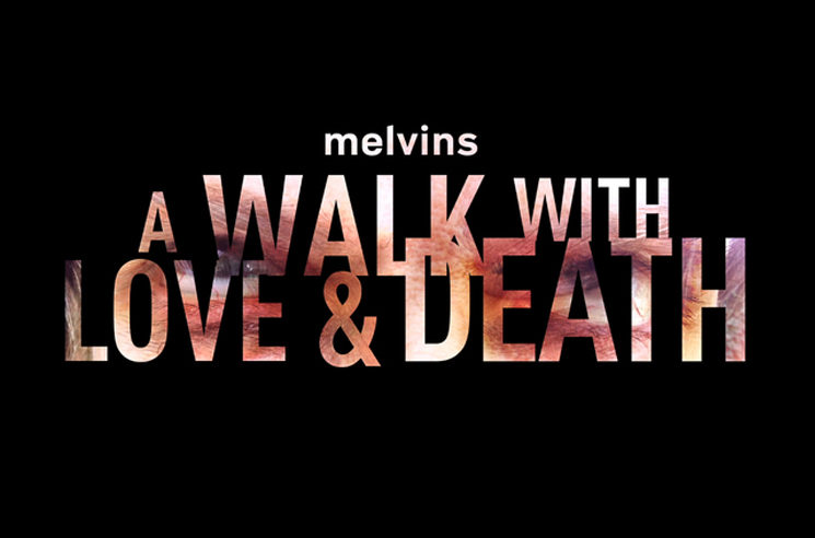 Melvins Announce New Double Album 'A Walk with Love and Death'