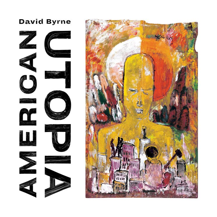 David Byrne announces new album 'American Utopia'