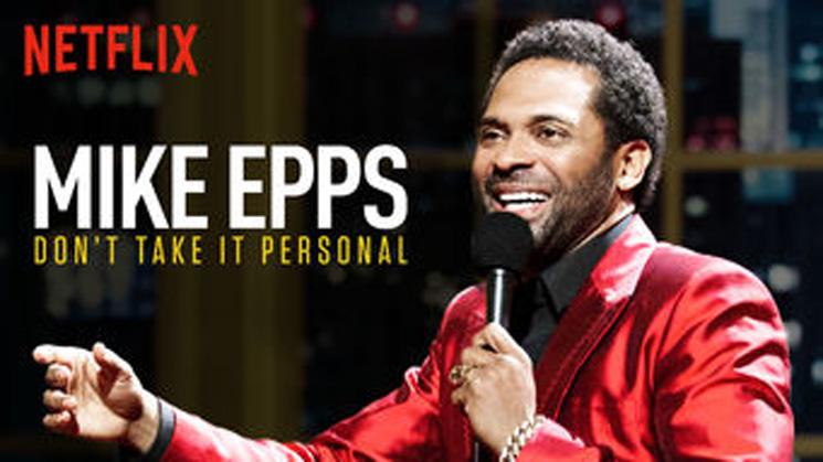Mike Epps Don't Take It Personal