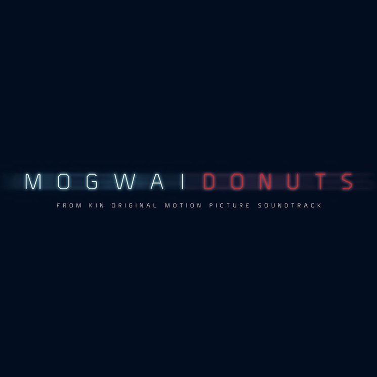 Mogwai Ready Soundtrack for Sci-Fi Drama 'KIN,' Share New Track