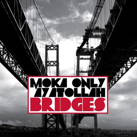 Moka Only & Ayatollah Bridges