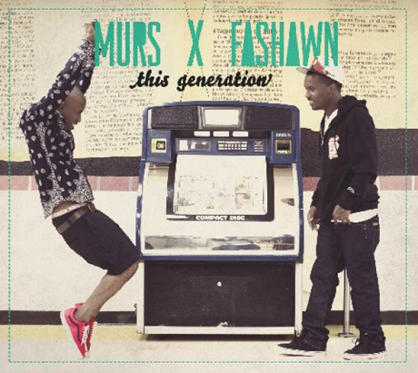 Murs & Fashawn This Generation