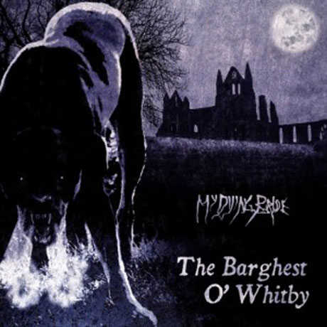 My Dying Bride The Barghest O' Whitby