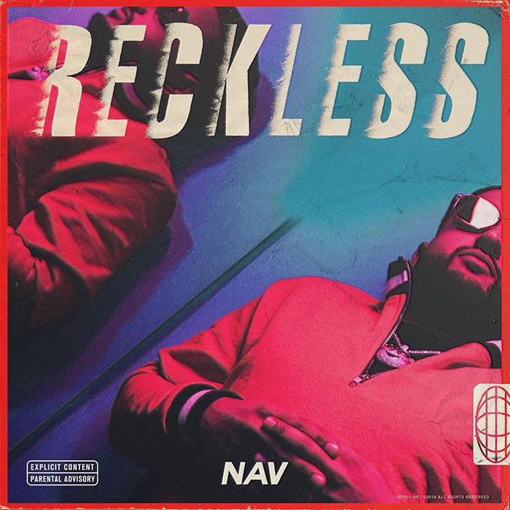 NAV 'Reckless' (album stream)