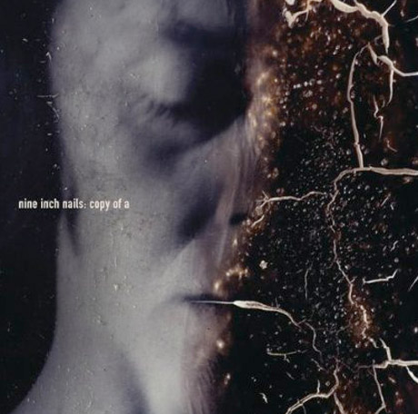 "Nine Inch Nails ""Copy of A"""
